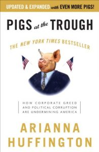Baixar Pigs at the Trough: How Corporate Greed and Political Corruption Are Undermining America pdf, epub, eBook