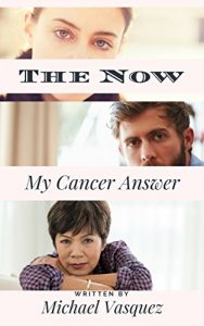 Baixar The Now: My Cancer Answer (English Edition) pdf, epub, eBook