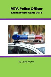 Baixar MTA Police Officer Exam  Review Guide 2016 (English Edition) pdf, epub, eBook
