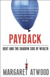Baixar Payback: Debt and the Shadow Side of Wealth pdf, epub, eBook