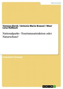 Baixar Nationalparks – Tourismusattraktion oder Naturschutz? pdf, epub, eBook