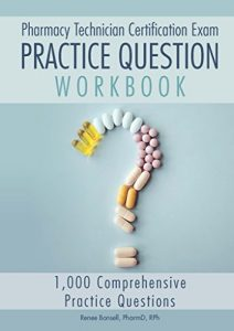 Baixar Pharmacy Technician Certification Exam Practice Question Workbook: 1,000 Comprehensive Practice Questions (2017 Edition) (English Edition) pdf, epub, eBook