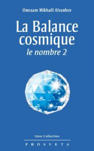 Baixar La Balance cosmique ; le nombre 2 (Izvor Collection t. 237) (French Edition) pdf, epub, eBook