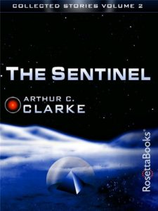 Baixar The Sentinel (The Collected Stories of Arthur C. Clarke Book 2) (English Edition) pdf, epub, eBook