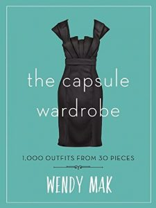 Baixar The Capsule Wardrobe: 1,000 Outfits from 30 Pieces pdf, epub, eBook