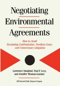 Baixar Negotiating Environmental Agreements: How To Avoid Escalating Confrontation Needless Costs And Unnecessary Litigation pdf, epub, eBook