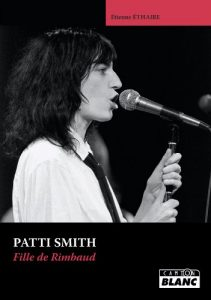 Baixar PATTI SMITH Fille de Rimbaud (CAMIONBLANC) pdf, epub, eBook