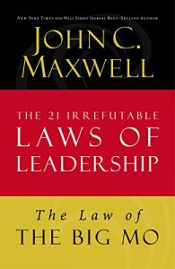 Baixar The Law of The Big Mo: Lesson 16 from The 21 Irrefutable Laws of Leadership pdf, epub, eBook