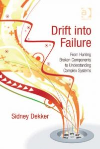 Baixar Drift into Failure: From Hunting Broken Components to Understanding Complex Systems pdf, epub, eBook