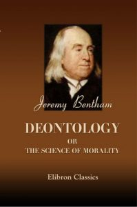 Baixar Deontology; or, The Science of Morality. In two volumes. (English Edition) pdf, epub, eBook