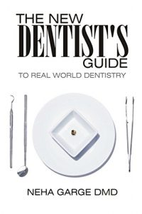 Baixar The New Dentist's Guide to Real World Dentistry (English Edition) pdf, epub, eBook