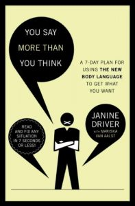 Baixar You Say More Than You Think: Use the New Body Language to Get What You Want!, The 7-Day Plan pdf, epub, eBook