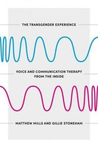 Baixar The Voice Book for Trans and Non-Binary People: A Practical Guide to Creating and Sustaining Authentic Voice and Communication pdf, epub, eBook