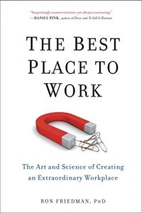 Baixar The Best Place to Work: The Art and Science of Creating an Extraordinary Workplace pdf, epub, eBook