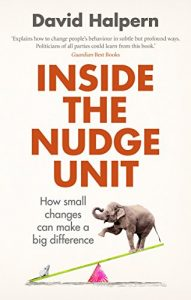 Baixar Inside the Nudge Unit: How small changes can make a big difference pdf, epub, eBook