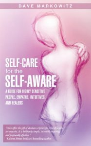 Baixar Self-Care for  the Self-Aware: A Guide for Highly Sensitive People, Empaths, Intuitives, and Healers (English Edition) pdf, epub, eBook