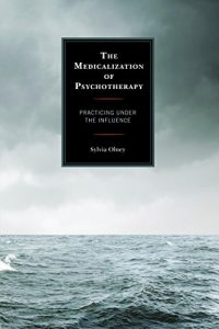 Baixar The Medicalization of Psychotherapy: Practicing under the Influence pdf, epub, eBook