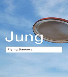 Baixar Flying Saucers: A Modern Myth of Things Seen in the Sky (Routledge Classics) pdf, epub, eBook