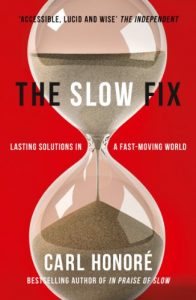 Baixar The Slow Fix: Solve Problems, Work Smarter and Live Better in a Fast World pdf, epub, eBook