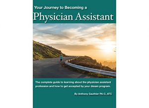 Baixar Your Journey to Becoming a Physician Assistant (English Edition) pdf, epub, eBook