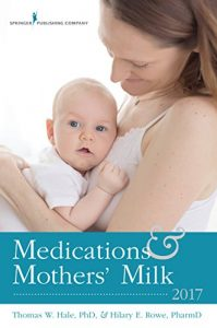 Baixar Medications and Mothers' Milk 2017 pdf, epub, eBook