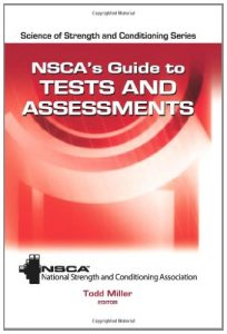 Baixar NSCA's Guide to Tests and Assessments (Science of Strength and Conditioning) pdf, epub, eBook