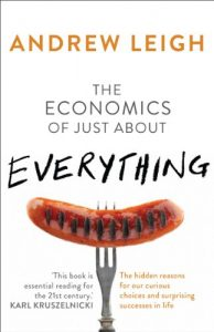 Baixar The Economics of Just About Everything: The hidden reasons for our curious choices and surprising successes pdf, epub, eBook
