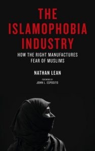 Baixar The Islamophobia Industry: How the Right Manufactures Fear of Muslims pdf, epub, eBook