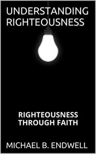 Baixar WHY YOU WILL MAKE HEAVEN:: RIGHTEOUSNESS THROUGH FAITH: YOU HAVE BEING SAVED: UNDERSTANDING GRACE: LIVING A NEW LIFE IN CHRIST JESUS: PAID IN FULL: (English Edition) pdf, epub, eBook