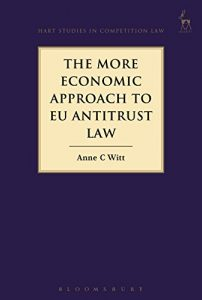 Baixar The More Economic Approach to EU Antitrust Law (Hart Studies in Competition Law) pdf, epub, eBook