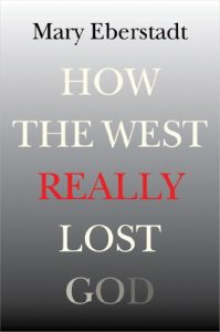 Baixar How the West Really Lost God: A New Theory of Secularization pdf, epub, eBook