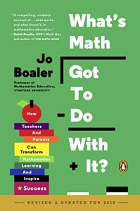 Baixar What's Math Got to Do with It?: How Teachers and Parents Can Transform Mathematics Learning and Inspire Success pdf, epub, eBook