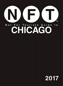 Baixar Not For Tourists Guide to Chicago 2017 pdf, epub, eBook