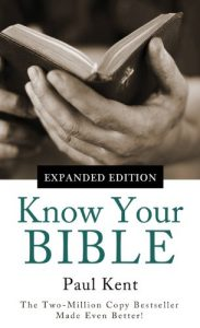 Baixar Know Your Bible–Expanded Edition: All 66 Books Books Explained and Applied (Value Books) (English Edition) pdf, epub, eBook