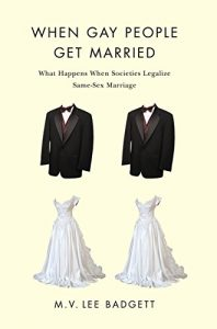 Baixar When Gay People Get Married: What Happens When Societies Legalize Same-Sex Marriage pdf, epub, eBook