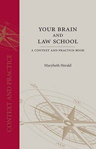 Baixar Your Brain and Law School: A Context and Practice Book (Context and Practice Series) pdf, epub, eBook