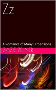 Baixar Zz: A Romance of Many Dimensions (English Edition) pdf, epub, eBook