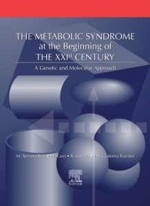 Baixar The Metabolic Syndrome at the Beginning of the XXI Century: A Genetic and Molecular Approach pdf, epub, eBook
