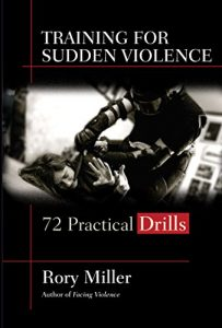 Baixar Training for Sudden Violence: 72 Practical Drills (English Edition) pdf, epub, eBook