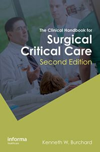 Baixar The Clinical Handbook for Surgical Critical Care, Second Edition pdf, epub, eBook