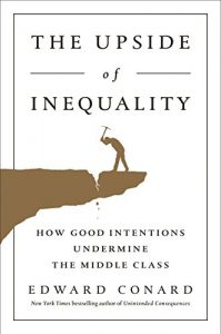 Baixar The Upside of Inequality: How Good Intentions Undermine the Middle Class pdf, epub, eBook