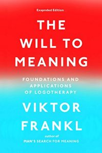 Baixar The Will to Meaning: Foundations and Applications of Logotherapy pdf, epub, eBook
