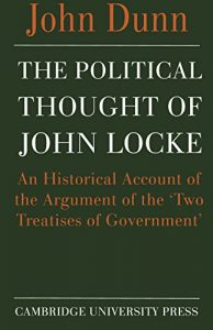 Baixar The Political Thought of John Locke: An Historical Account of the Argument of the 'Two Treatises of Government' pdf, epub, eBook