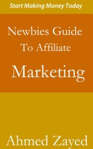 Baixar Newbies Guide To Affiliate Marketing (English Edition) pdf, epub, eBook
