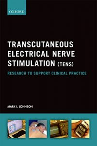 Baixar Transcutaneous Electrical Nerve Stimulation (TENS): Research to support clinical practice pdf, epub, eBook