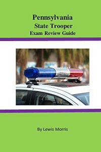 Baixar Pennsylvania State Trooper Exam Review Guide (English Edition) pdf, epub, eBook
