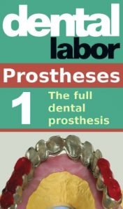 Baixar The full dental prosthesis (dental lab technology articles Book 8) (English Edition) pdf, epub, eBook