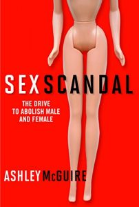 Baixar Sex Scandal: The Drive to Abolish Male and Female pdf, epub, eBook