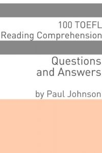 Baixar 100 TOEFL Reading Comprehension Questions and Answers (English Edition) pdf, epub, eBook