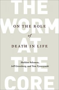 Baixar The Worm at the Core: On the Role of Death in Life pdf, epub, eBook